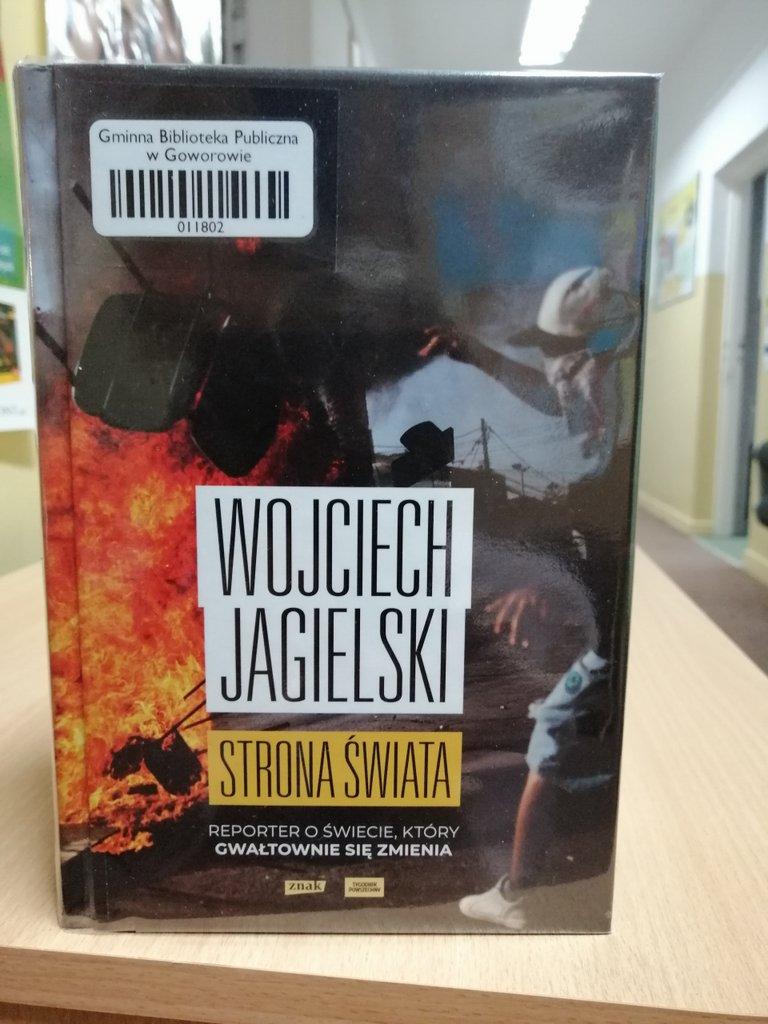 Książka Wojciecha Jagielskiego Strona świata