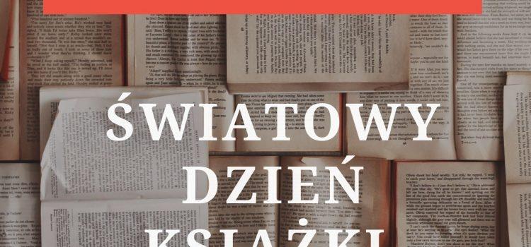 23 kwietnia - Światowy Dzień Książki i Praw Autorskich